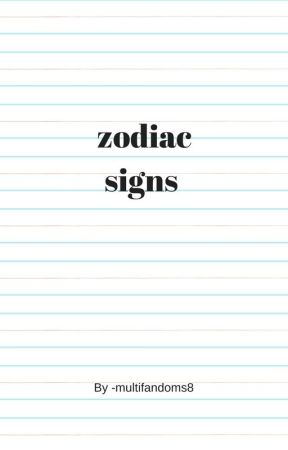 zodiac signs - The signs texting - Wattpad