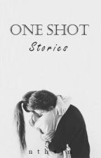 One Shot Stories by KingNtsh