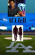 If I fell (Chris Pratt fanfic) by Lovey1206