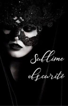 Sublime obscurité by Plumedanseuse