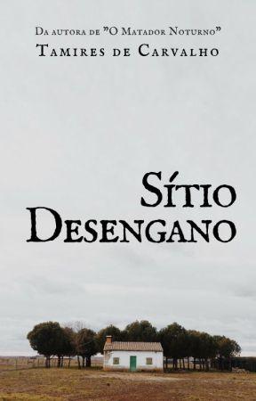 Sítio Desengano [Hiato] by TamiresdeCarvalho6