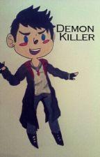 Demon Killer  by darkangel2320
