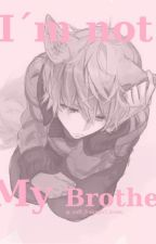 I'm not my brother ( Chanbaek ) by _soft_x3_bean_