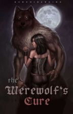 The Werewolf's Cure ✓ COMPLETED by bunchibanging