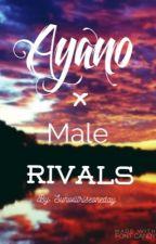 Male Rivals x Ayano    Harem by Sunwillriseoneday