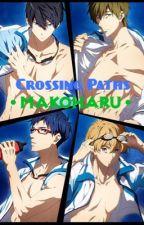 Crossing Paths | MakoHaru by makoharuiskawaii