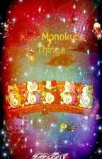 Just Monokubs Things by OtterRonpas