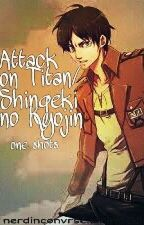 Attack on Titan/ Shingeki no Kyojin One shots by nerdinconvrse