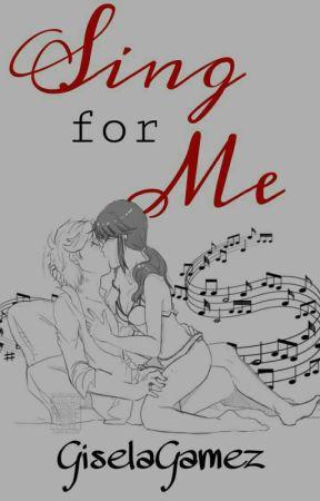 Sing For Me || AU || // | A.L | by GiselaGamez