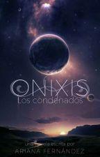 Saga Alephronix: Onixis [I]  by Ahriix