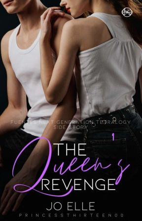 The Queen's Revenge (FNGT Side Story) by PrincessThirteen00