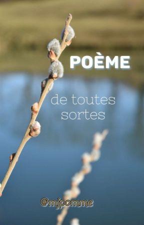 Poème De Toute Sorte Presentation Wattpad