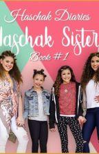 Haschak Diaries - #1 by Haschaksisterslove