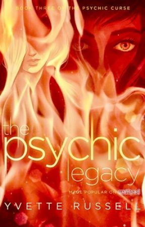 The Psychic Legacy by YvetteRussell