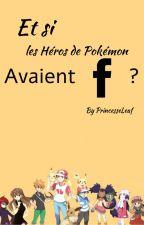Et si les héros de Pokémon avaient Facebook ? by PrincesseLeaf