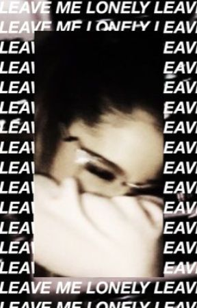 Leave Me Lonely Love  ➳ Unpopular Opinions  by mygrandesposey