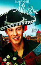 A La Mexicana ; SM by samira0418