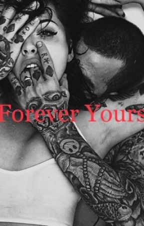 Forever Yours  by TiffanyCaitlin