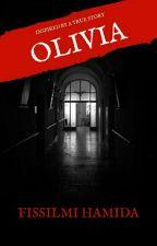 THE RETURN OF OLIVIA by FissilmiHamida