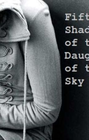 Fifty Shades of The Daughter of The Sky (fan fiction) by young_thread