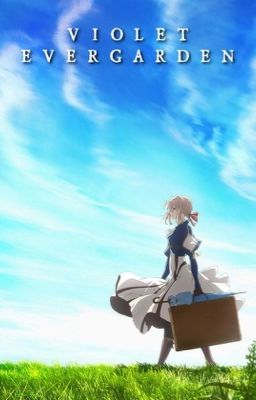 Violet Evergarden [Another Ending]