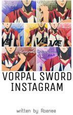 VORPAL SWORD INSTAGRAM - Book 2 by Roenee