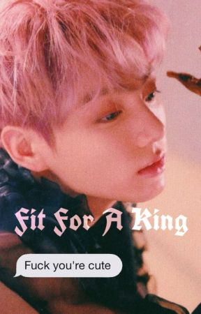 Fit For A King (taekook) by dilslovelife