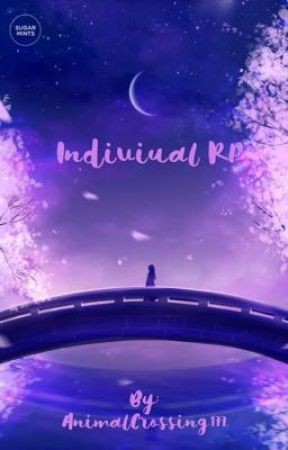 Individual RP~~~ ?? by AnimalCrossing177