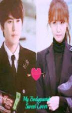 My Bodyguard Sweet Lover by Sohee17