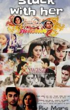 Stuck With Her (SwaSan Short Story) [Completed] by mars_111