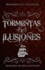 Tormentas e ilusiones  by Bermardita