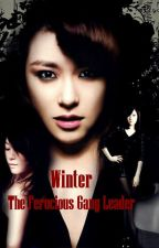 Winter The Ferocious Gang Leader •Under Revision• by AlluringDamsel