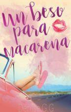 Un beso para Macarena by LittleSunset_98