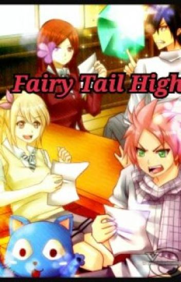 Fairy Tail _ A High School fanfic