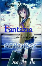 Fantazia Academy: Remember /Completed√/ by See_At_Me