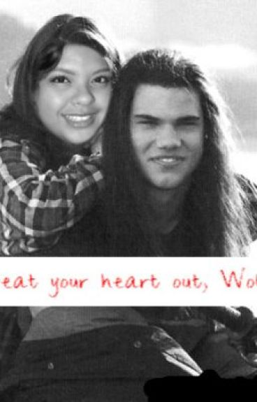 Beat Your Heart Out Wolfy (a Jacob Black Story) UNDER-REVISION