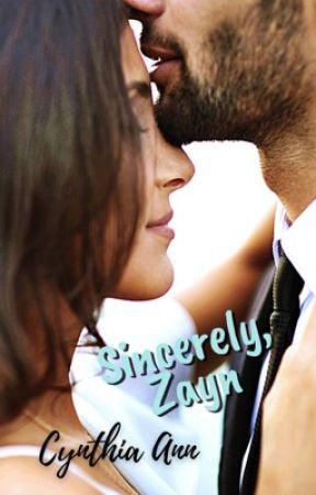 Sincerely, Zayn || z.m. by 4thpowermama