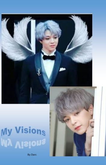 My Visions - 2 Moons Fanfiction