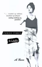 Three Times a Lady by _anonlove