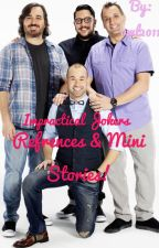 Impractical jokers Preferences & Mini Stories! by owl2011