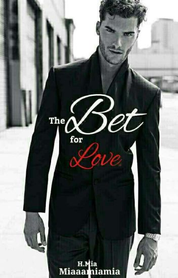 The Bet for Love