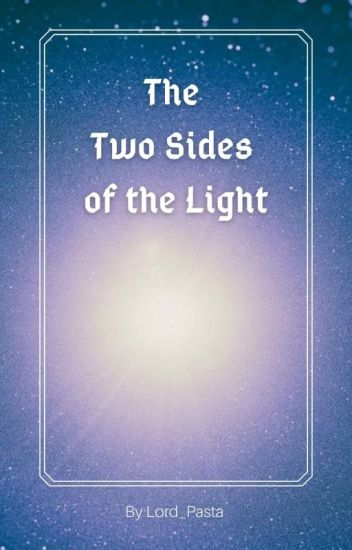 The Two Sides of the Light
