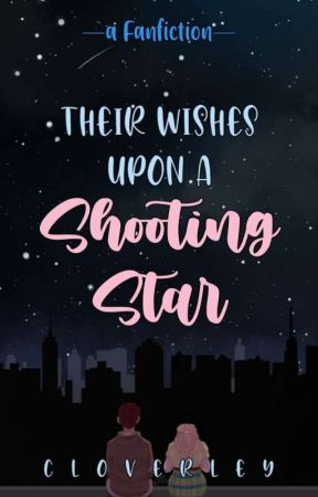 Their Wishes Upon A Shooting Star by cloverley