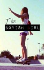 The Boyish Girl by MintyMinteaRolls
