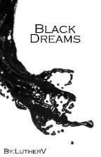 Black Dreams by SamaelNorthcote
