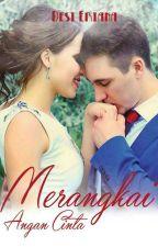 Merangkai Angan Cinta (super slow update) by Eria90