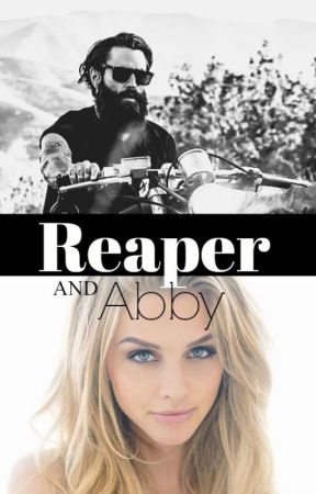 Reaper & Abby: A stand alone novel that will be completed on Wattpad by Explode