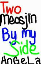 Two Meosjin by my Side by Lovely_Sonyeo