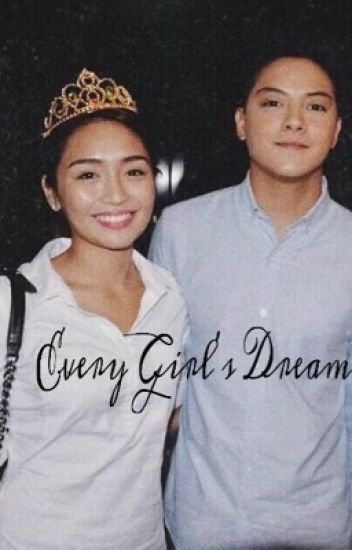 Every Girl's Dream (KathNiel)