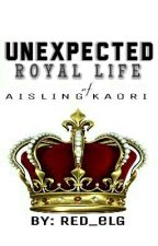 Unexpected Royal Life by RED_eLG